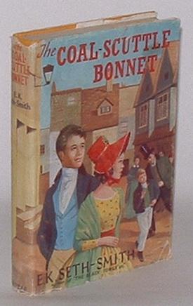 The Coal-Scuttle Bonnet: Seth-Smith, E. K.