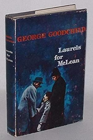 Laurels for McLean: Goodchild, George