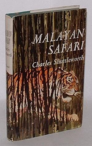 Malayan Safari: Shuttleworth, Charles