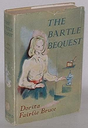 The Bartle Bequest: Bruce, Dorita Fairlie