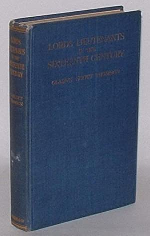 Lords Lieutenants in the Sixteenth Century: Thomson, Gladys Scott