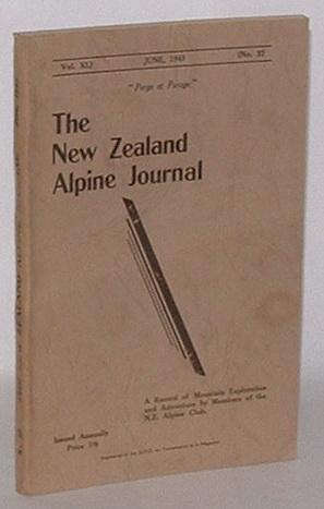 The New Zealand Alpine Journal. June, 1945. Vol. XI. No. 32.: New Zealand Alpine Club; J. A. Sim (...