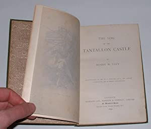The Log of the Tantallon Castle: Lucy, Henry W.