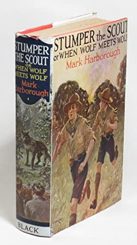 Stumper the Scout (When Wolf Meets Wolf): Harborough, Mark