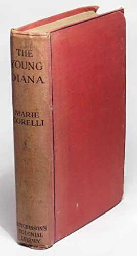 The Young Diana. An Experiment of the Future. A Romance: Corelli, Marie