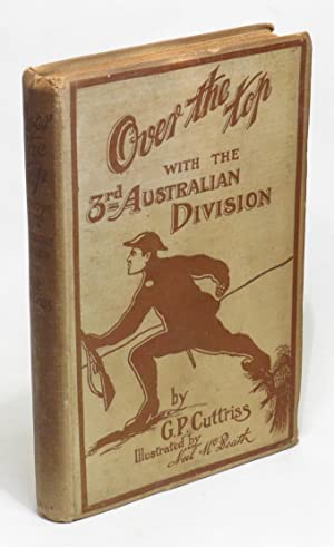 Over the Top' with the Third Australian Division: Cuttriss, G. P.