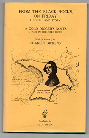From the Black Rocks, on Friday and A Gold Digger's Notes: Dickens, Charles (ed.); ...