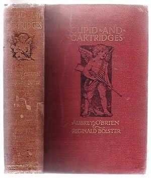 Cupid And Cartridges: O'Brien, Aubrey and Reginald Bolster