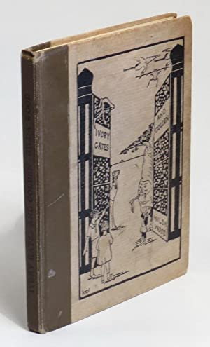 Ivory Gates and Golden: A Budget of Wonder Stories for Children Young and Old: Wood, Hilda