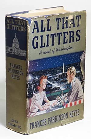 All That Glitters: Keyes, Frances Parkinson