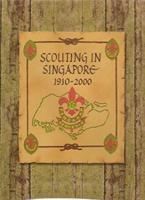 Scouting In Singapore 1910 - 2000: Tan, Kevin Y. L and Wan Meng Hao