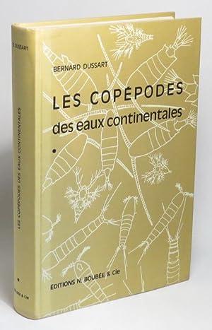 Les Copépodes des Eaux Continentales d'Europe Occidentae - Tome I: Calanoïdes et ...