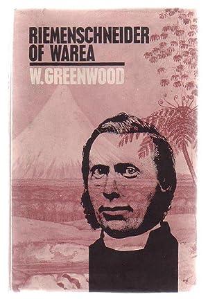 Riemenschneider Of Warea: Greenwood, William