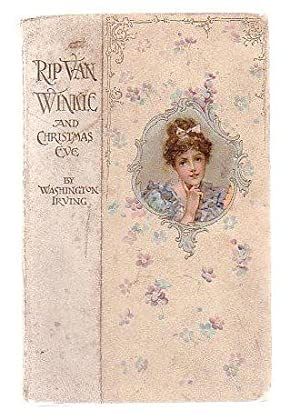 Rip Van Winkle And Christmas Eve: Irving, Washington