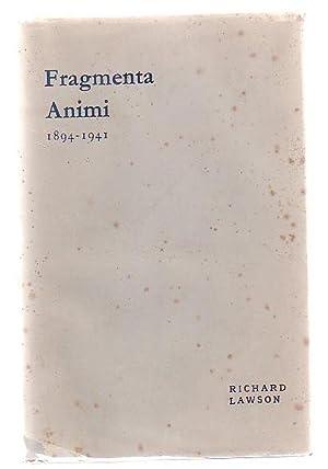 Fragmenta Animi 1894 - 1941: Lawson, Richard