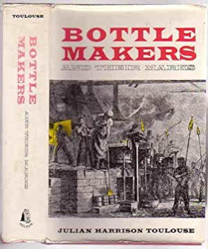 Bottle Makers and Their Marks: Toulouse, Julian Harrison