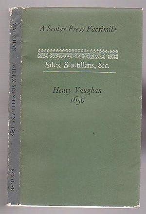 Silex Scintillans: Vaughan, Henry