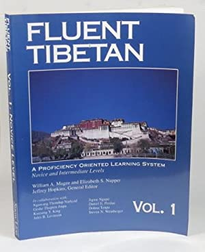 Fluent Tibetan: A Proficiency Oriented Learning System.: Magee, William A.