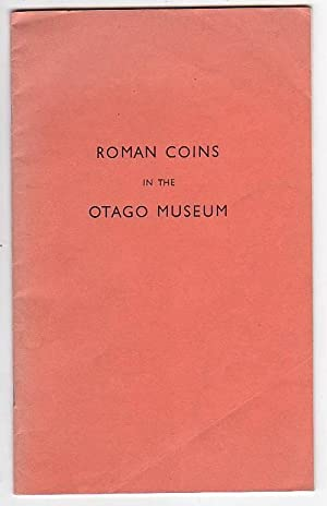 Roman Coins of the Republic and Early Empire in the Otago Museum: Hamilton, J. R.