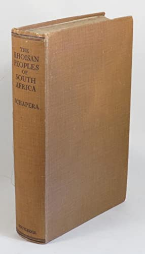 The Khoisan Peoples of South Africa -: Schapera, I.