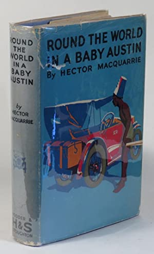Round the World in a Baby Austin: MacQuarrie, Hector