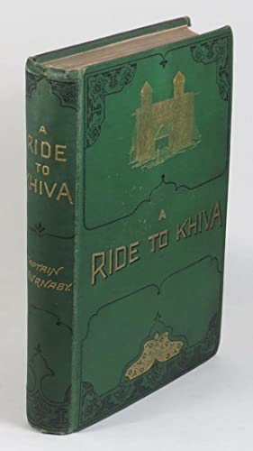 A Ride to Khiva: Travels and Adventures: Burnaby, Fred