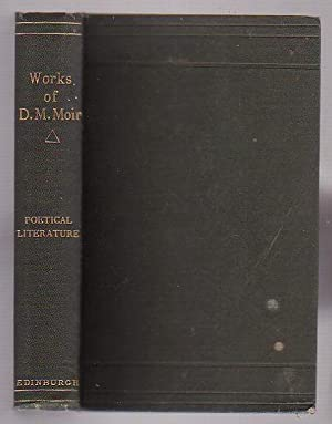 "Sketches of the Poetical Literature of the Past Half-Century [Spine Title: ""Works of D. M. ..."
