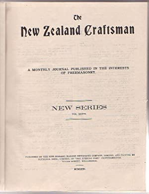 The New Zealand Craftsman: A Monthly Journal Published in the Interests of Freemasonry. 1931.