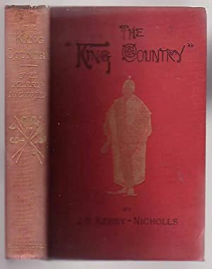 The King Country; Or, Explorations in New Zealand. a Narrative of 600 Miles of Travel through ...