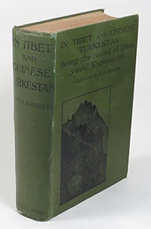In Tibet and Chinese Turkestan: Deasy, H. H. P. (Captain) [Henry Hugh Peter]
