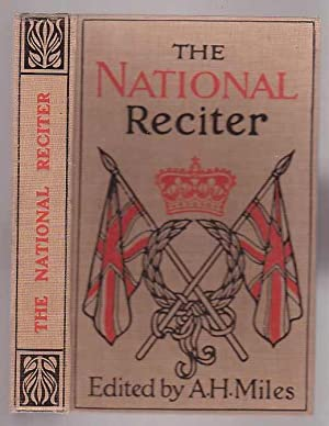 The National Reciter: Miles, Alfred H.