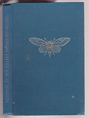 Fragments of New Zealand Entomology A Popular: Hudson, G. V.