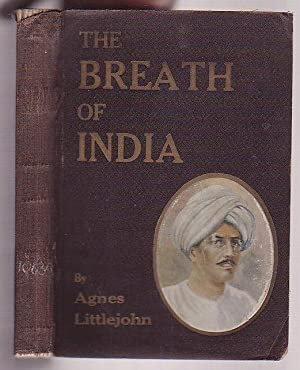 The Breath of India: Littlejohn, Agnes