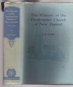 The History of the Presbyterian Church of New Zealand 184--1940: Elder, John Rawson
