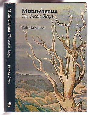 Mutuwhenua: The Moon Sleeps: Grace, Patricia