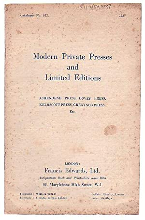 Catalogue No. 612. Modern Private Presses and: Francis Edwards