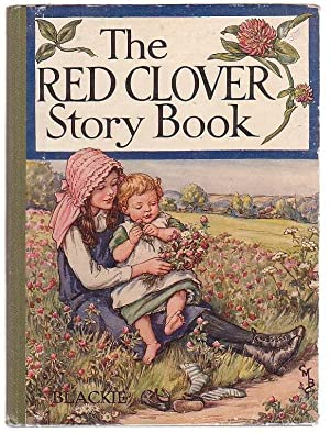 The Red Clover Story Book: Contributors include Elsie