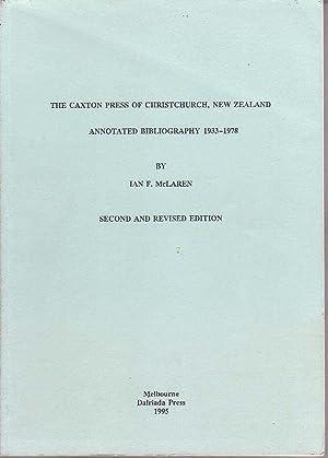 The Caxton Press of Christchurch, New Zealand: Annotated Bibliography 1933-1978: McLaren, Ian F,