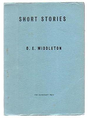 Short Stories: Middleton, O. E.