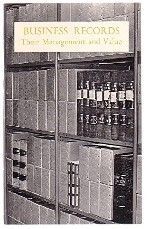Business Records: Their Management and Value: Business Archives Council of Australia; Frank Strahan...