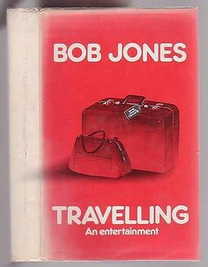 Travelling: Jones, Bob