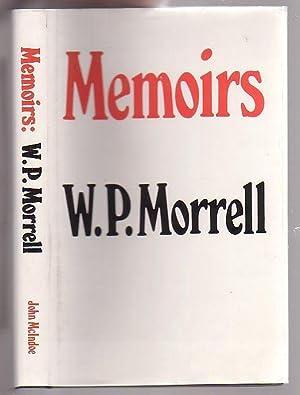 Memoirs: Morrell, W. P.