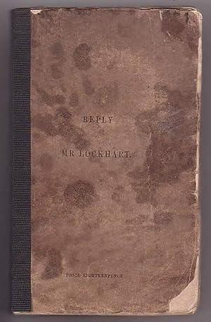 "Reply to Mr. Lockhart's Pamphlet, Entitled ""The Ballantyne-Humbug Handled. """