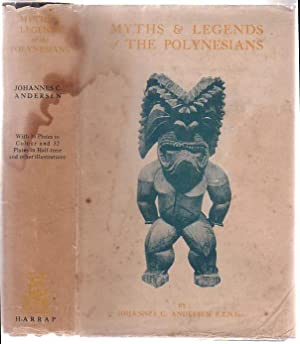 Myths & Legends of the Polynesians: Andersen, Johannes C.