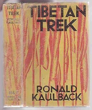 Tibetan Trek: Kaulback, Ronald
