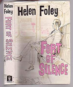 Fort of Silence: Foley, Helen