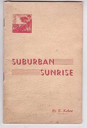 Suburban Sunrise: Kehoe, E. (Luke 'Batry')