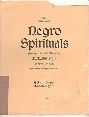 The Celebrated Negro Spirituals Arranged for Solo Voice. Second Album. Containing 10 Negro ...