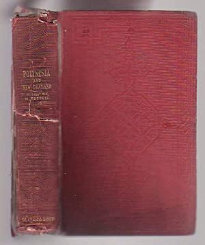 Polynesia: Or, an Historical Account of the Principal Islands in the South Sea, Including New ...