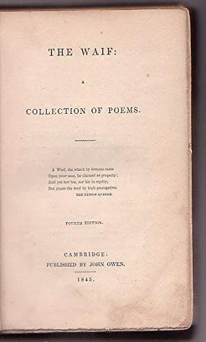 The Waif: A Collection of Poems: Longfellow, Henry Wadsworth (ed.)]